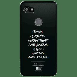 The Souled Store F.R.I.E.N.D.S - They Don't Know Polycarbonate Mobile Back Case Cover for Google Pixel 2 XL (80208, Black)_1