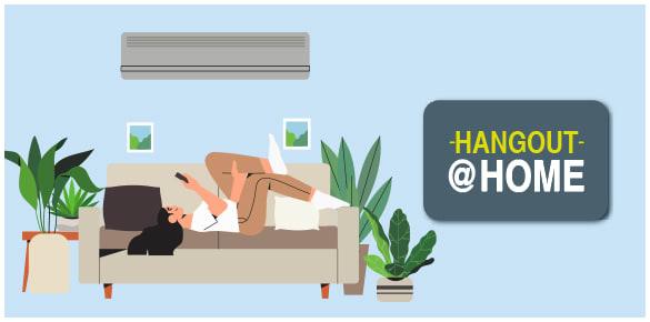 Hangout At Home