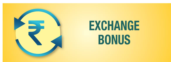 Exchange Bonus