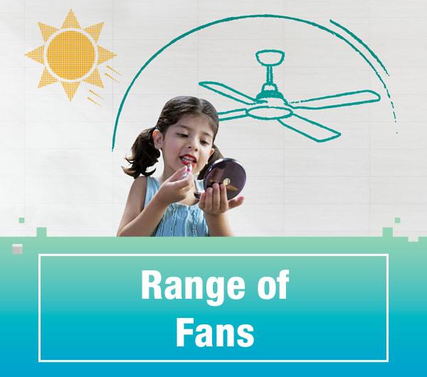 Range of Fans