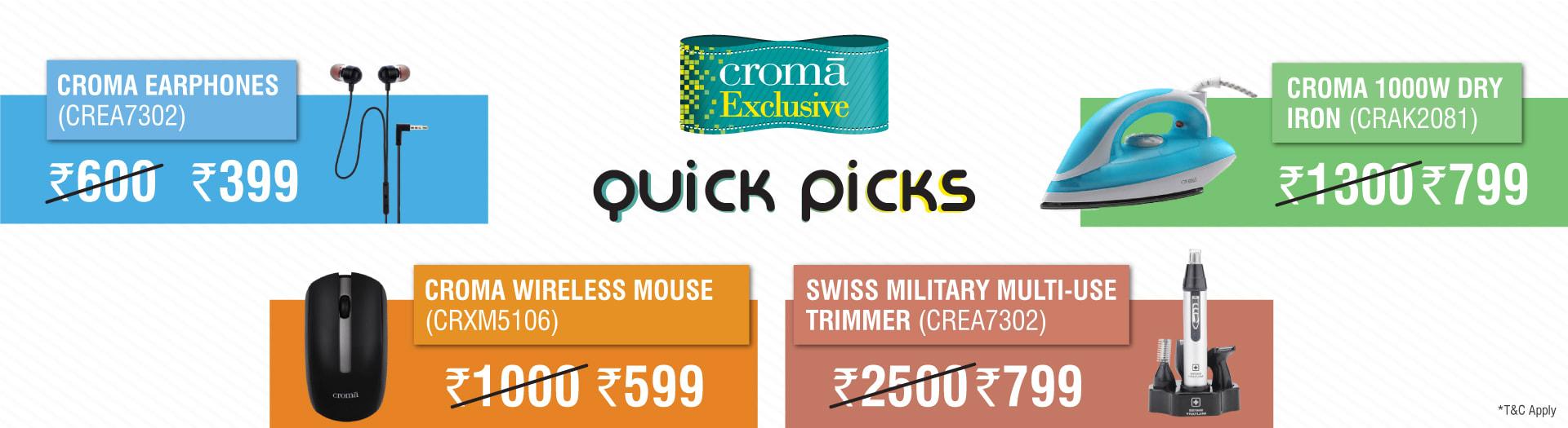 Croma Quick Picks