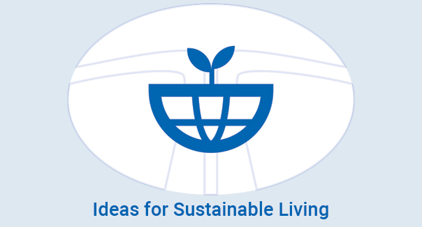 Ideas for Sustainable Living